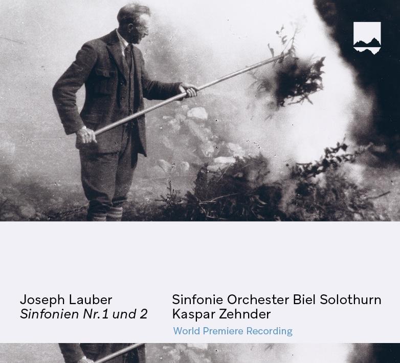 Joseph Lauber ( 1864 – 1952) – a Swiss late Romantic rediscovery – Symphonies no. 1 & 2